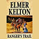 Ranger's Trail Audiobook by Elmer Kelton Narrated by Jonathan Davis