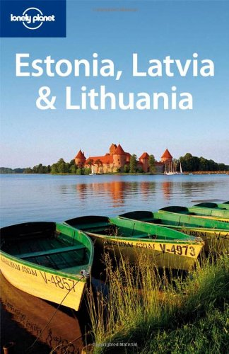Lonely Planet Estonia Latvia & Lithuania (Multi Country Travel Guide)