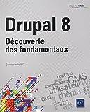Drupal 8 - Découverte des fondamentaux