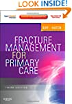 Fracture Management for Primary Care:...