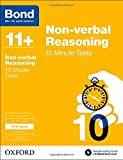 Bond 11+: Non-verbal Reasoning: 10 Minute Tests: 9-10 years