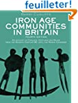 Iron Age Communities in Britain: An a...