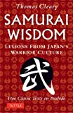 Samurai Wisdom: Lessons from Japans Warrior Culture