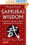 Samurai Wisdom: Lessons from Japan's...