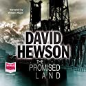 The Promised Land (       UNABRIDGED) by David Hewson Narrated by William Hope