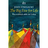 The Big Five for Life: Was wirklich zhlt im Lebenvon &#34;John Strelecky&#34;