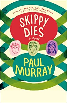 Paul Murray - Skippy Dies