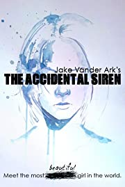 The Accidental Siren