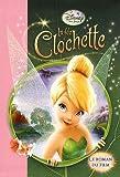 La fée Clochette : Le roman du film