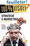 Strat�gie e-marketing - 2e �dition