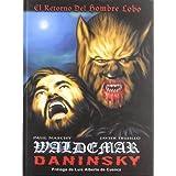 Waldemar daninski - el retorno del hombre lobo (Gran Aleta)