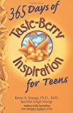 img - for 365 Days of Taste-Berry Inspiration for Teens (Taste Berries Series) book / textbook / text book