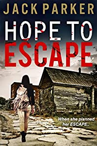 Hope To Escape by Jack Parker ebook deal