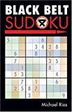 Black Belt Sudoku® (Martial Arts Puzzles Series)