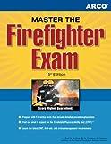 Master the Firefighter Exam, 15/e (Arco Master the Firefighter)