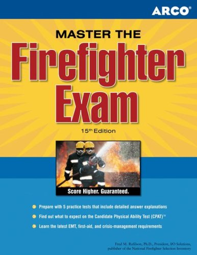 Master the Firefighter Exam, 15/e (Arco Master the Firefighter)