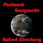 Postmark Ganymede | Robert Silverberg