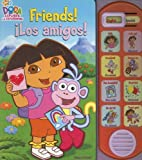 Friends! iLos amigos!(Dora the Explorer La Exploradora)