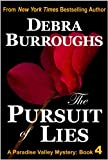The Pursuit of Lies, A Romantic Suspense Novel (Book #4, Paradise Valley Mysteries)
