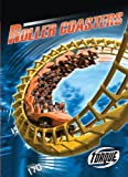 Roller Coasters (Torque Books: World's Fastest) (Torque: World's Fastest)