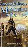 Steven Erikson Memories of Ice: Book Three of the Malazan Book of the Fallen