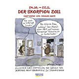 "Der Skorpion im Jahr 2011: Cartoon-Kalendervon ""Johann Mayr"""