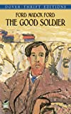 The Good Soldier (0486419215) by Madox, Ford