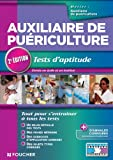 Auxiliaire de puériculture Tests d'aptitude 2e édition