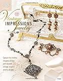 Vintage Impressions Jewelry (Annie's Attic Beading)