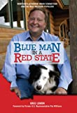 Blue Man in a Red State: Montana's Governor Brian Schweitzer and the New Western Populism