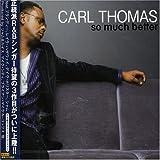 echange, troc Carl Thomas - So Much Better