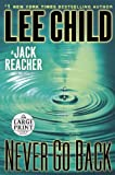 9780804121040: Never Go Back: A Jack Reacher Novel (Random House Large Print)