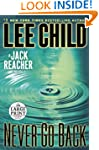 Never Go Back: A Jack Reacher Novel