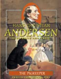 img - for The Pigkeeper (Hans Christian Andersen Illustrated Fairy Tales) book / textbook / text book