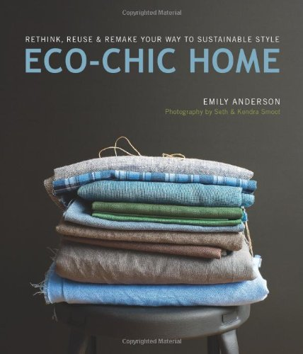 eco-chic-home-rethink-reuse-remake-your-way-to-sustainable-style