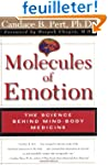 Molecules of Emotion: The Science Beh...
