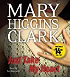 img - for Just Take My Heart: A Novel book / textbook / text book