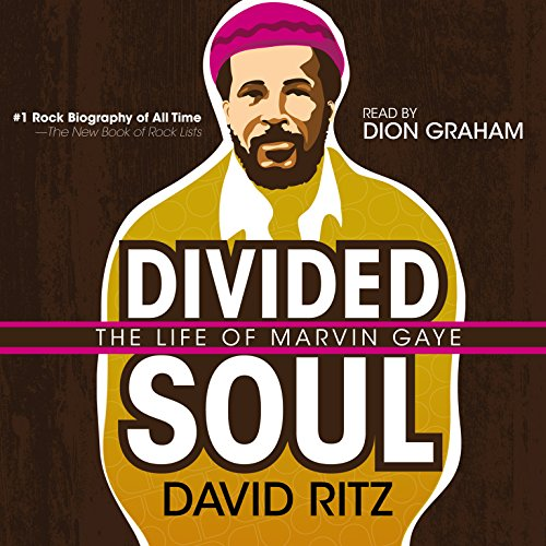 Divided Soul: The Life of Marvin Gaye: Library Edition