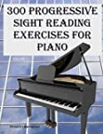 300 Progressive Sight Reading Exercis...