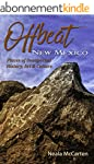 Offbeat New Mexico: Places of Unexpec...