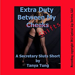 Extra Duty Between My Cheeks: A First Anal Office Sex Short Audiobook