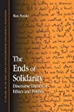 img - for The Ends of Solidarity: Discourse Theory in Ethics and Politics (Suny Series in Contemporary Continental Philosophy) by Max Pensky (2009-01-08) book / textbook / text book