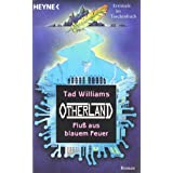 "Flu� aus blauem Feuer: Otherland 2von ""Tad Williams"""