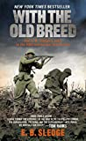 With the Old Breed: At Peleliu and Okinawa