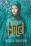 Hild: A Novel (0374280878) by Griffith, Nicola