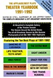 Theater Yearbook 1991-1992: The Complete Broadway and Off-Broadway Sourcebook (Applause/Best Plays Theater Yearbook)