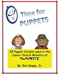 img - for Time for Puppets: 28 Puppet Scripts for Junior Church Ministries (Volume 1) book / textbook / text book