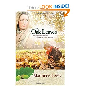 The Oak Leaves - Maureen Lang - Only $8.07