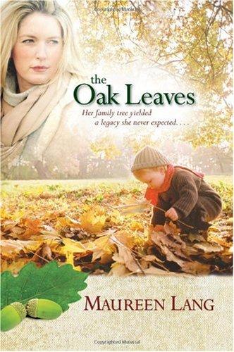 The Oak Leaves (The Oak Leaves Series #1)