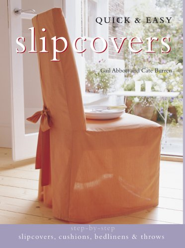 Quick& Easy Slipcovers